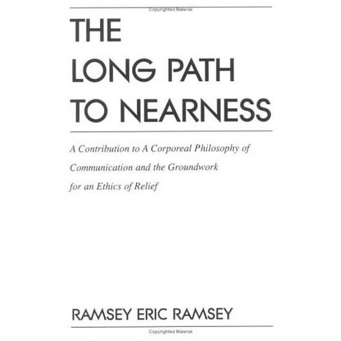 The Long Path to Nearness - by  Ramsey Eric Ramsey (Paperback) - image 1 of 1