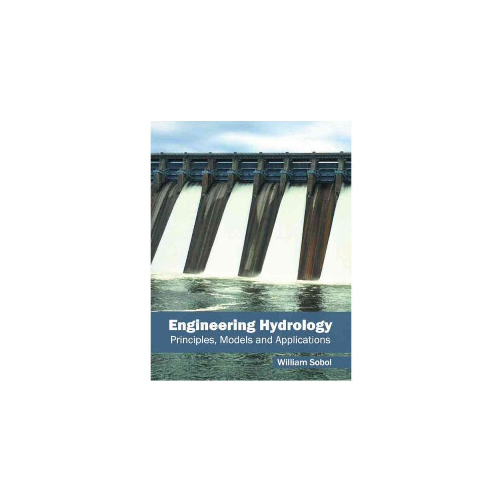 Engineering Hydrology : Principles, Models and Applications (Hardcover)