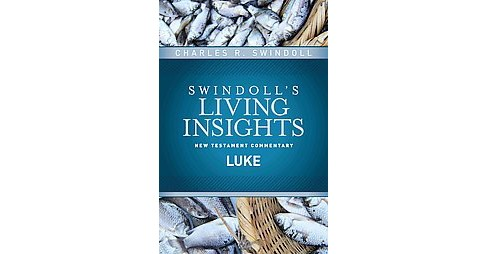 Luke -  by Charles R. Swindoll (Hardcover) - image 1 of 1