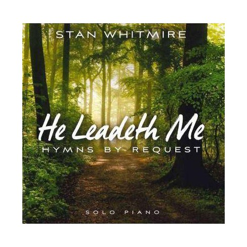 Stan Whitmire - He Leadeth Me: Hymns By Request (CD) - image 1 of 1