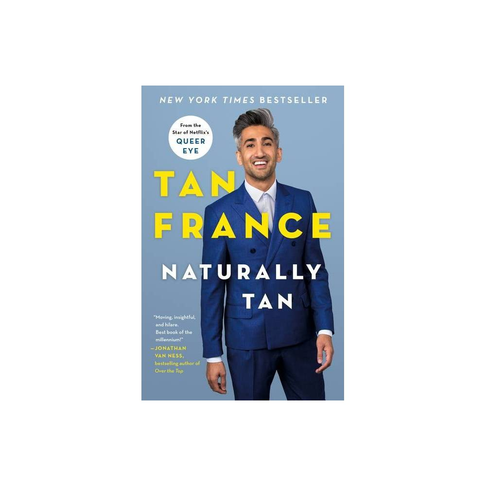 Naturally Tan By Tan France Paperback