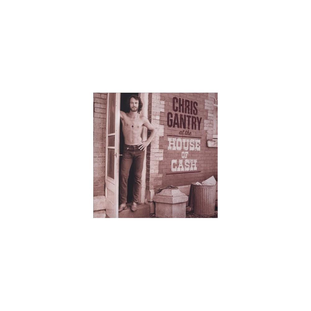 Chris Gantry - At The House Of Cash (CD)