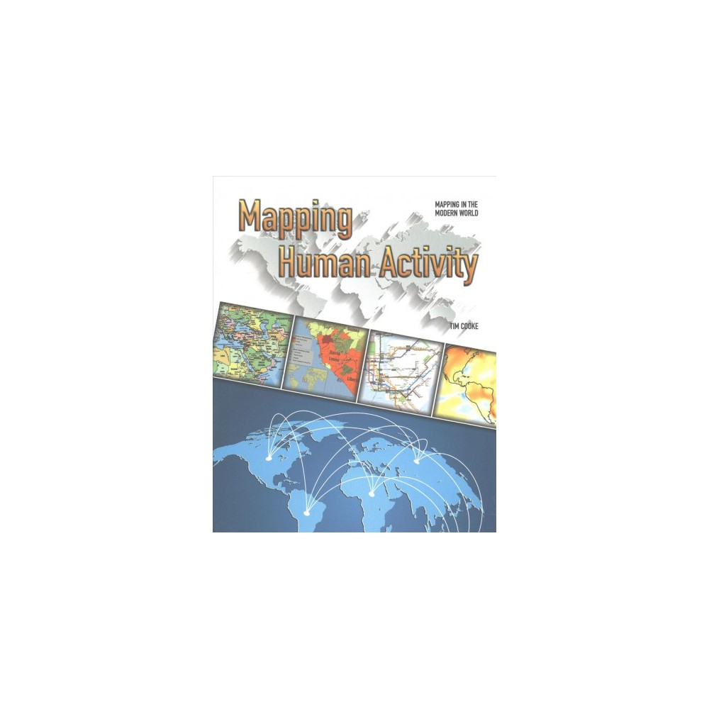 Mapping Human Activity (Paperback) (Tim Cooke)