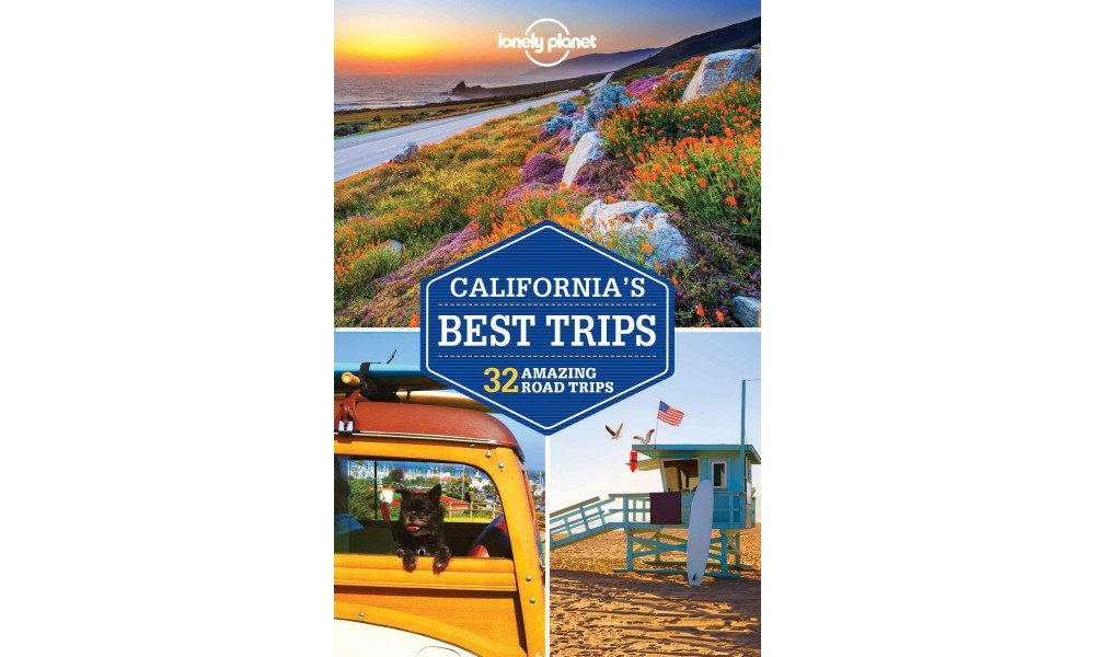 Lonely Planet California's Best Trips Paperback