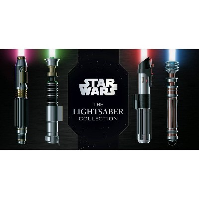 Star Wars: The Lightsaber Collection - by Daniel Wallace (Hardcover)