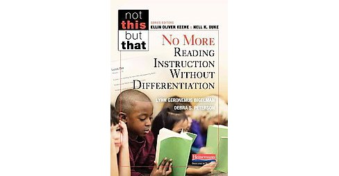 No More Reading Instruction Without Differentiation (Paperback) (Lynn Geronemus Bigelman & Debra S. - image 1 of 1