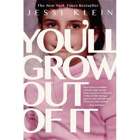 You'll Grow Out of It (Hardcover) Jessi Klein - image 1 of 1