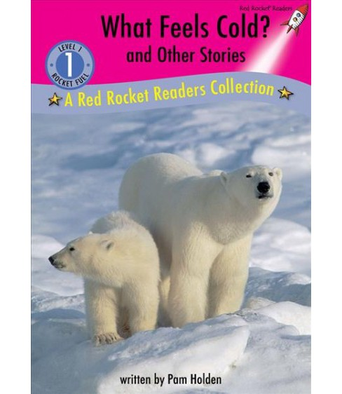 What Feels Cold? and Other Stories -  by Pam Holden (Hardcover) - image 1 of 1