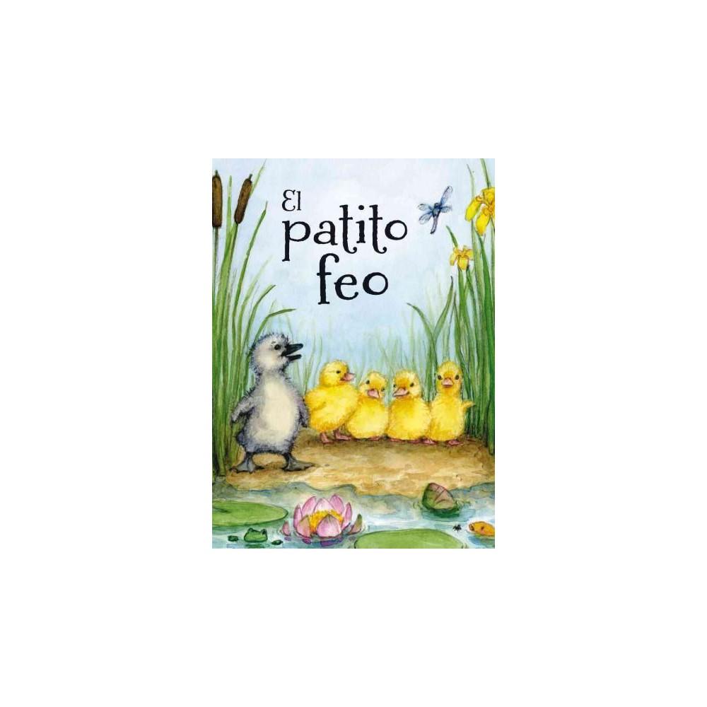 El patito feo/ The Ugly Duckling (Hardcover) (Nina Filipek)
