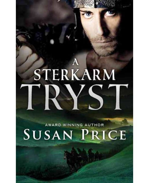 Sterkarm Tryst (Paperback) (Susan Price) - image 1 of 1