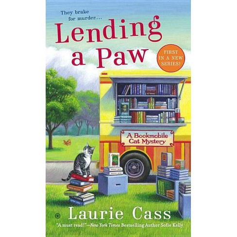 Lending a Paw - (Bookmobile Cat Mysteries) by  Laurie Cass (Paperback) - image 1 of 1