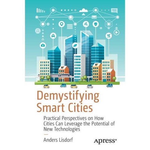 Demystifying Smart Cities - by  Anders Lisdorf (Paperback) - image 1 of 1