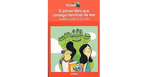 El primer libro que conseguí terminar de leer/ The First Book I Managed to Finish (Paperback) - image 1 of 1