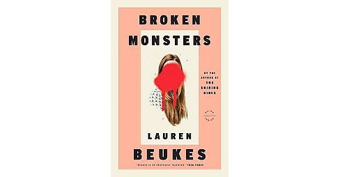 Broken Monsters (Reprint) (Paperback) (Lauren Beukes) - image 1 of 1
