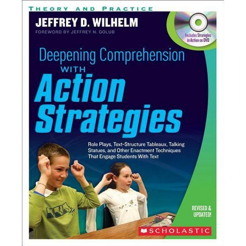 Deepening Comprehension with Action Strategies - by  Jeffrey Wilhelm (Mixed media product) - image 1 of 1