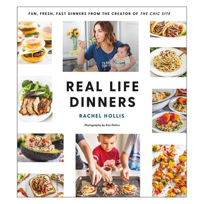 Real Life Dinners by Rachel Hollis (Paperback)