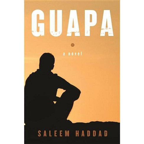 Guapa - by  Saleem Haddad (Paperback) - image 1 of 1