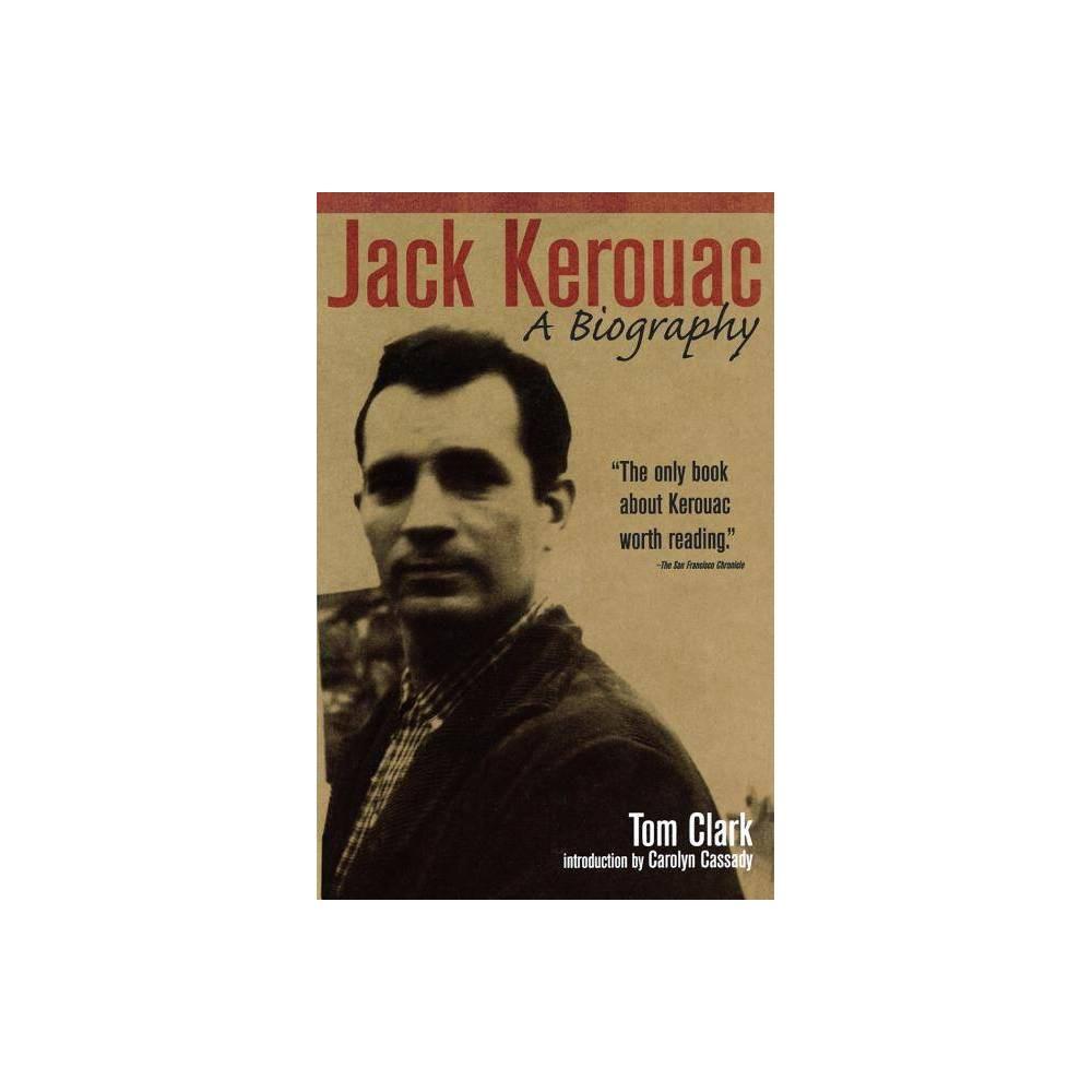 Jack Kerouac By Tom Clark Paperback