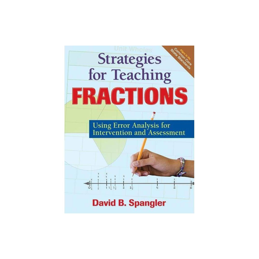 Strategies For Teaching Fractions By David B Spangler Paperback