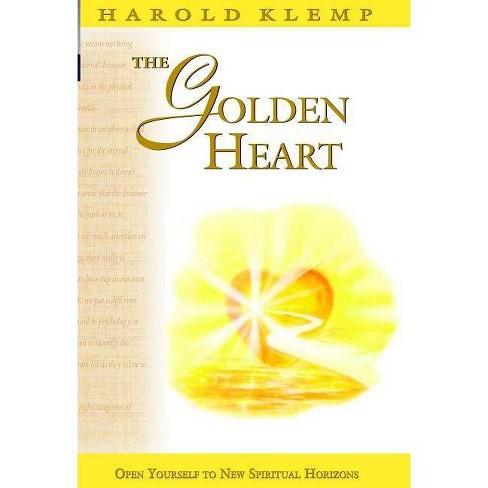 The Golden Heart - (Mahanta Transcripts) 2 Edition by  Harold Klemp (Paperback) - image 1 of 1