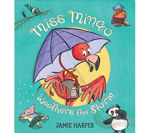 Miss Mingo Weathers the Storm -  Reprint by Jamie Harper (Paperback) - image 1 of 1