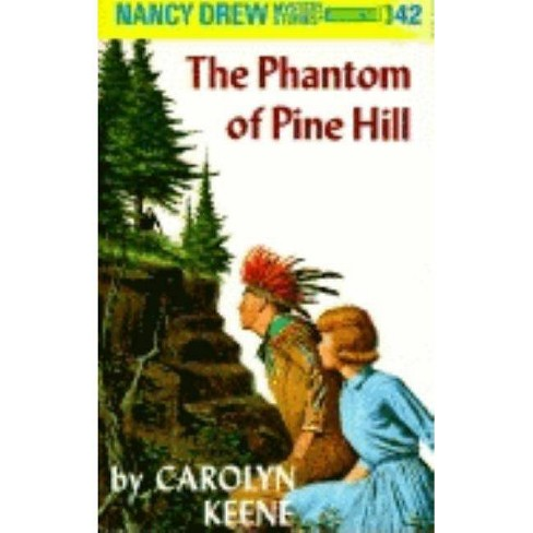 The Phantom of Pine Hill - (Nancy Drew (Hardcover)) by  Carolyn Keene (Hardcover) - image 1 of 1