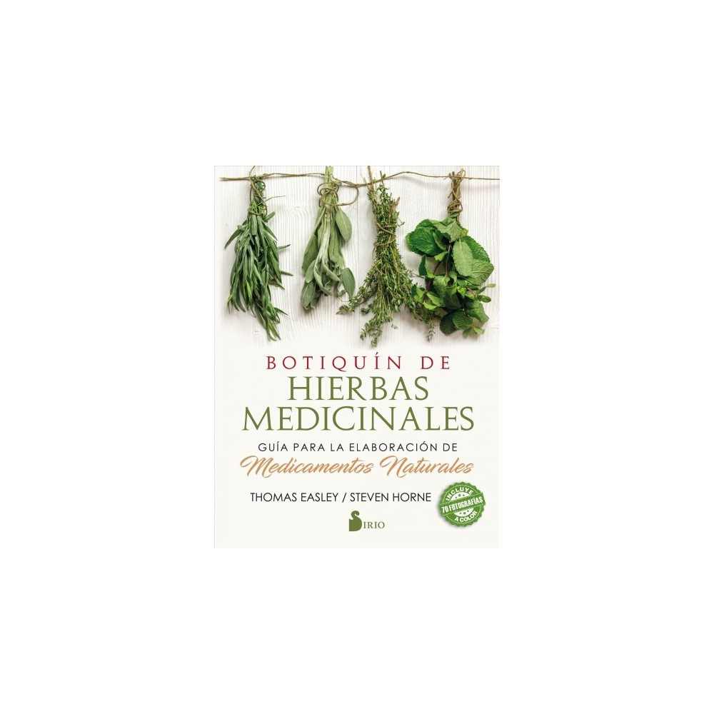 Botiquin de hierbas medicinales / The Modern Herbal Dispensatory : Guia Para La Elaboracion De