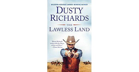 Lawless Land (Reissue) (Paperback) (Dusty Richards) - image 1 of 1