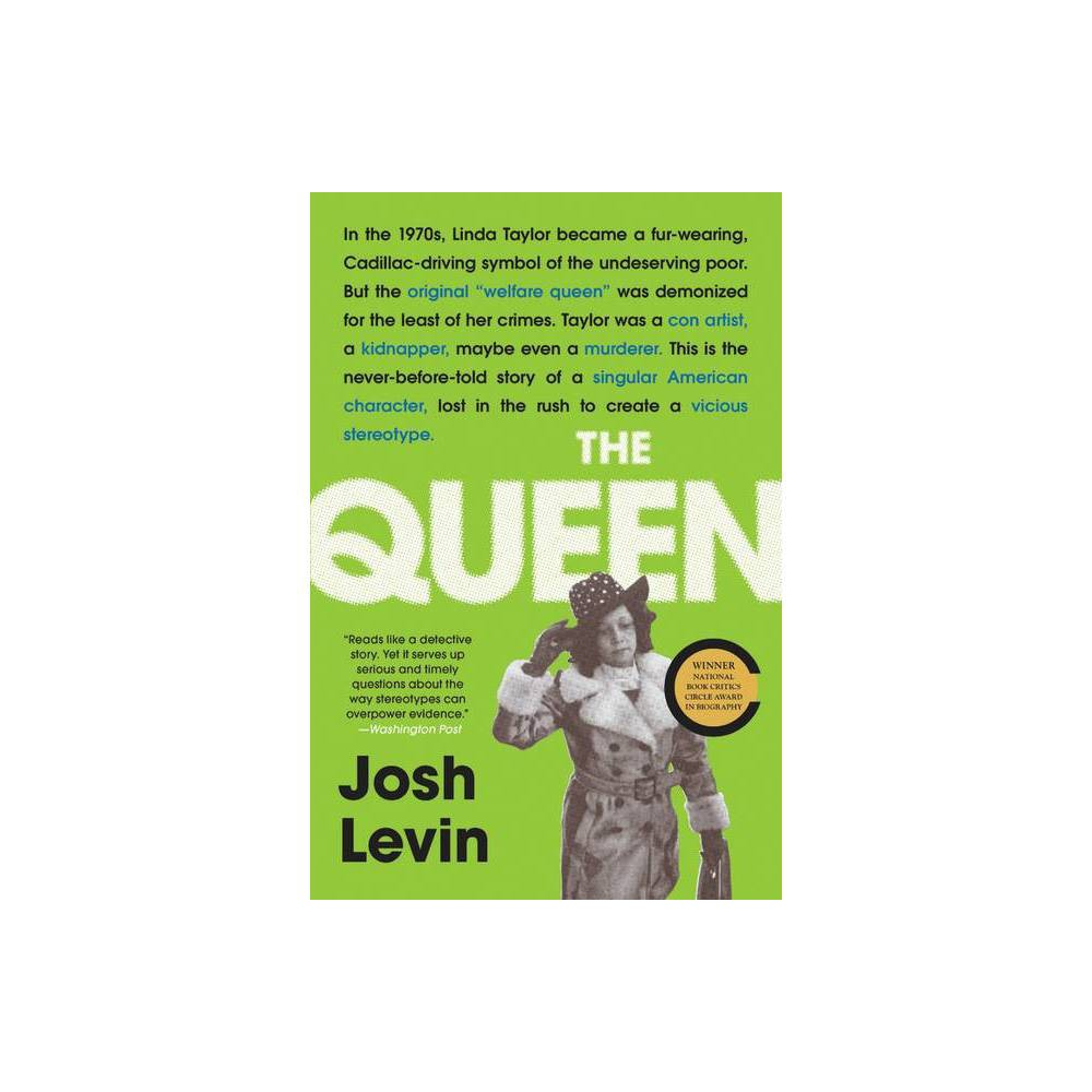 The Queen By Josh Levin Paperback
