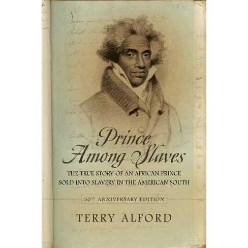 Prince Among Slaves - 30 Edition by  Terry Alford (Paperback) - image 1 of 1