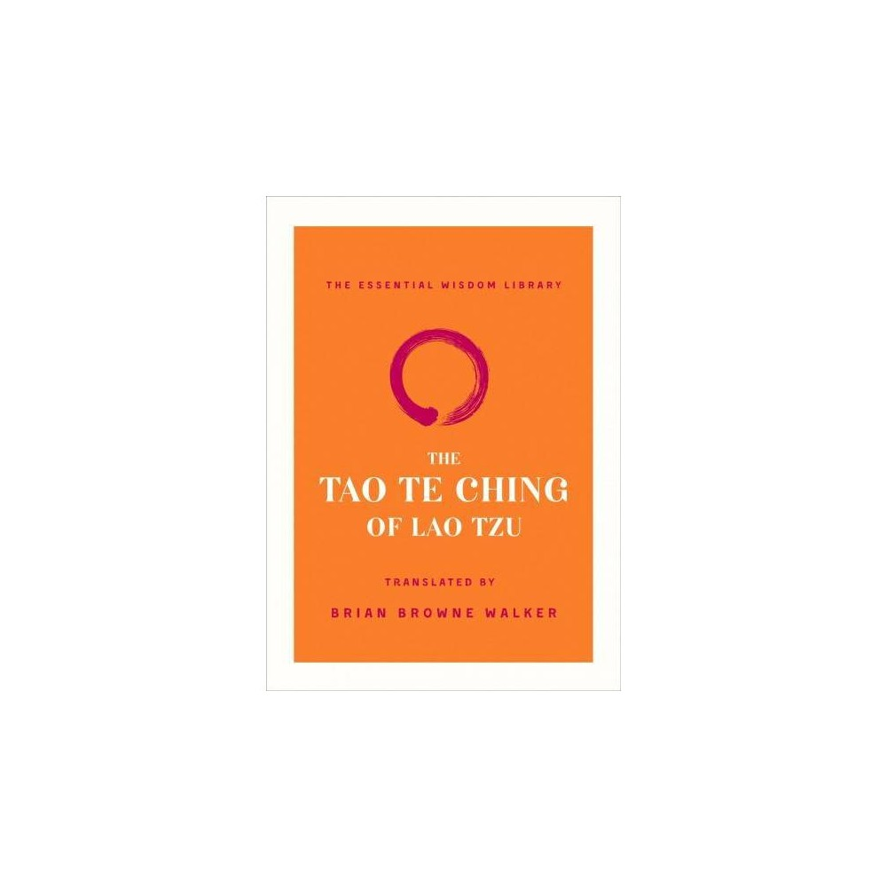 Tao Te Ching of Lao Tzu - (The Essential Wisdom Library) by Laozi (Paperback)