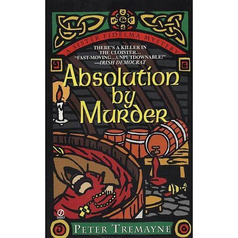 Absolution by Murder - (Sister Fidelma) by  Peter Tremayne (Paperback) - image 1 of 1