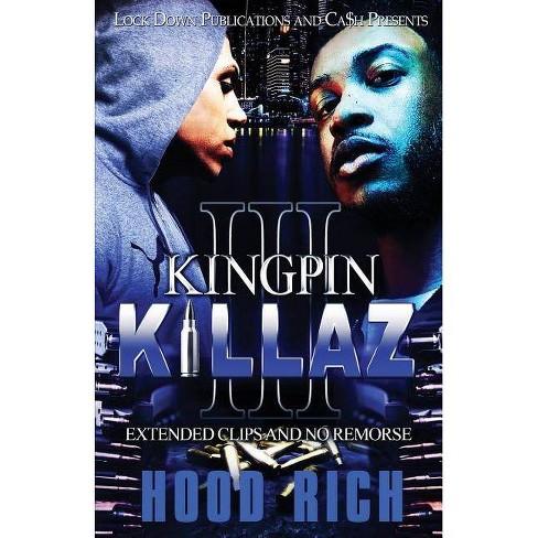 Kingpin Killaz 3 - by  Hood Rich (Paperback) - image 1 of 1