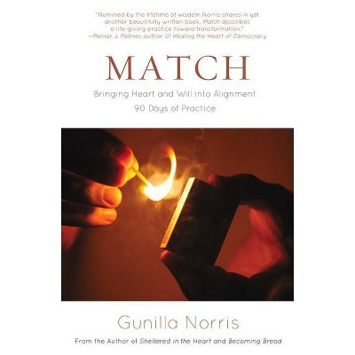 Match - by  Gunilla Norris (Paperback)