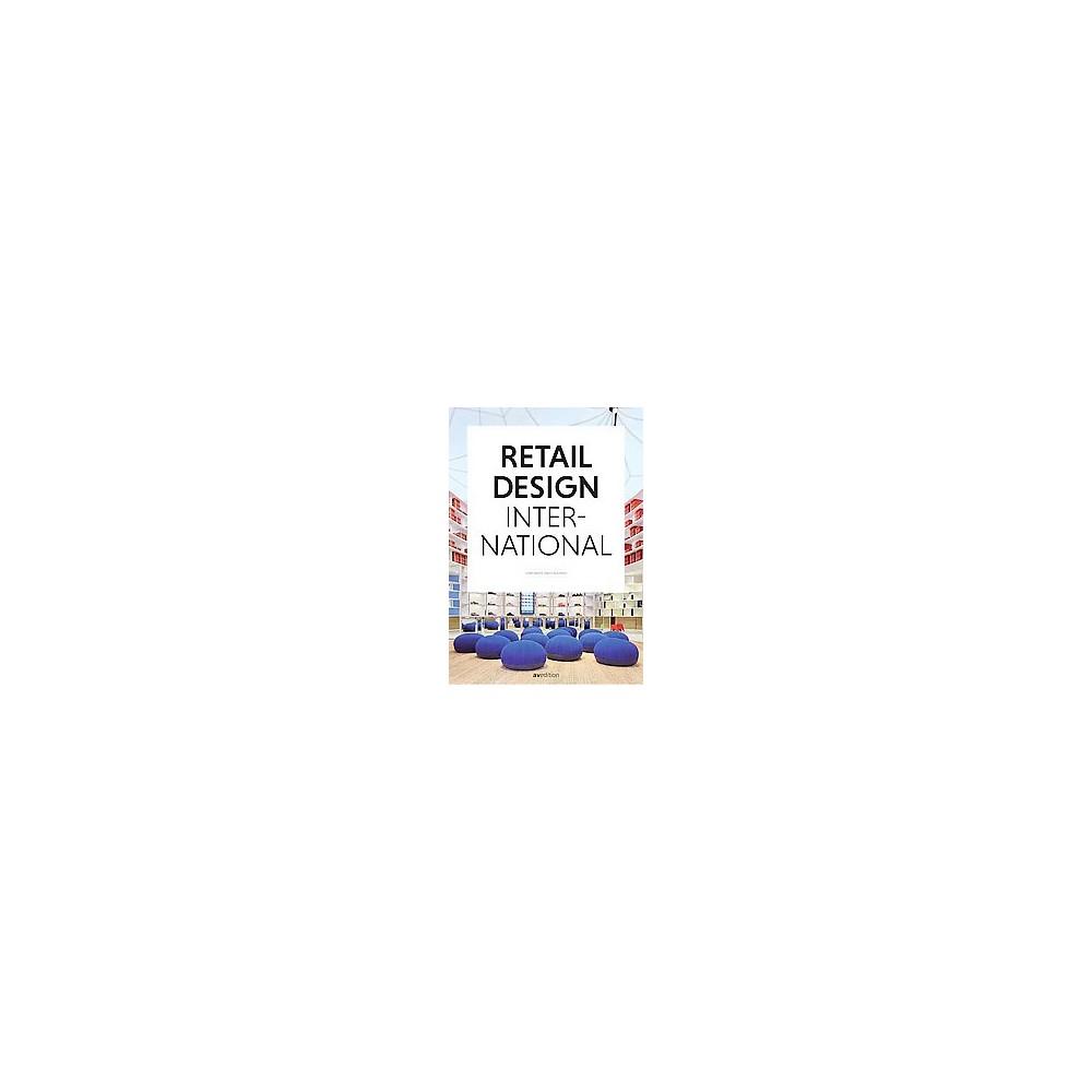 Retail Design International : Components, Spaces, Buildings (Hardcover) Retail Design International : Components, Spaces, Buildings (Hardcover)