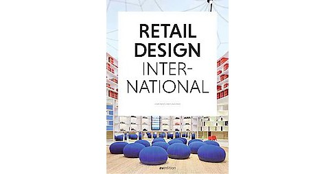 Retail Design International : Components, Spaces, Buildings (Hardcover) - image 1 of 1