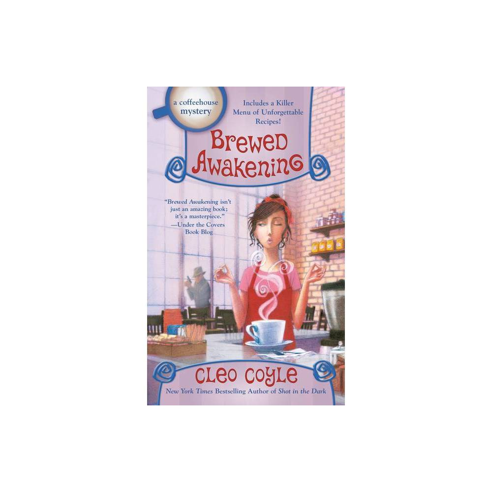 Brewed Awakening Coffeehouse Mystery By Cleo Coyle Paperback