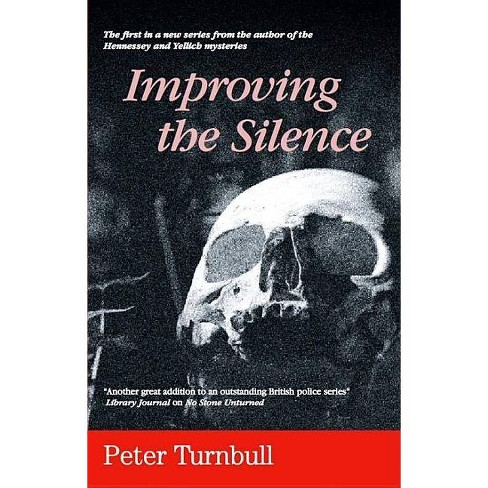 Improving the Silence - by  Peter Turnbull (Hardcover) - image 1 of 1