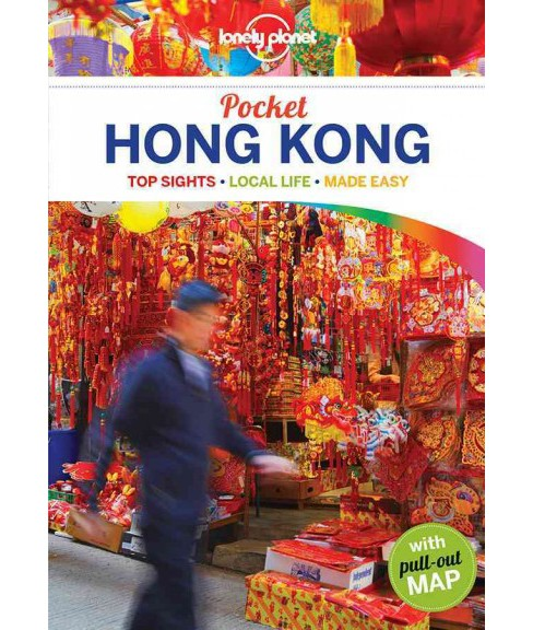 Lonely Planet Pocket Hong Kong : Top Sights, Local Life, Made Easy (Paperback) (Piera Chen & Emily - image 1 of 1