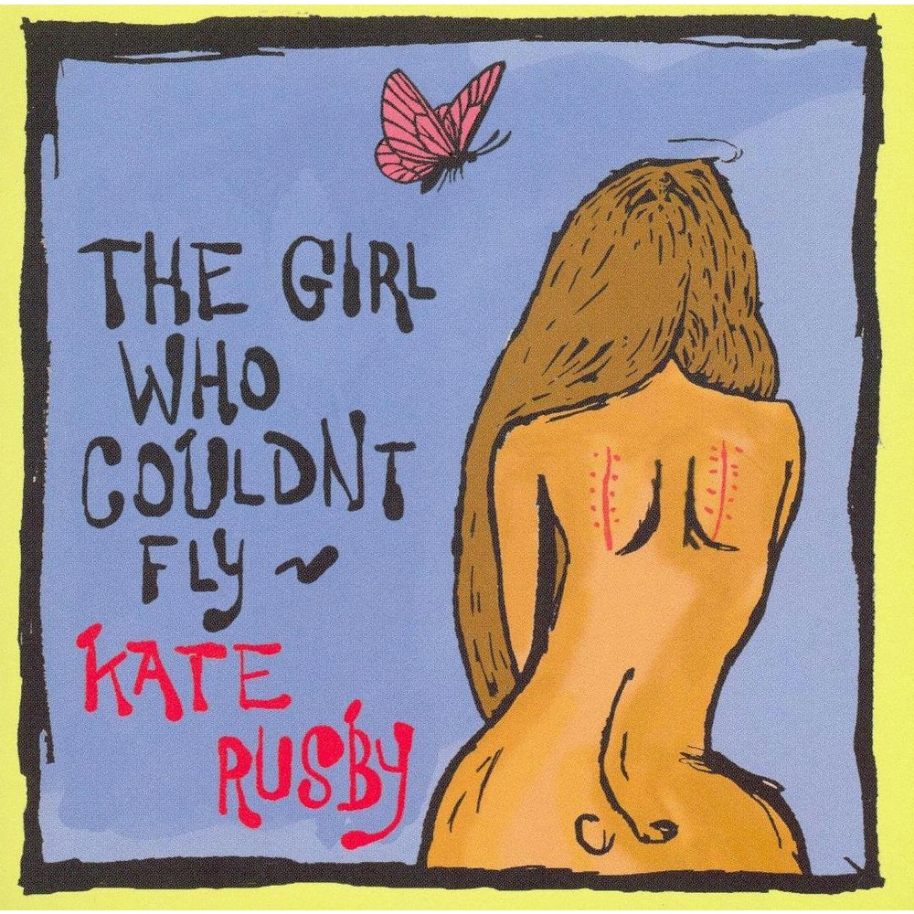 Kate Rusby - Girl Who Couldn't Fly (CD)