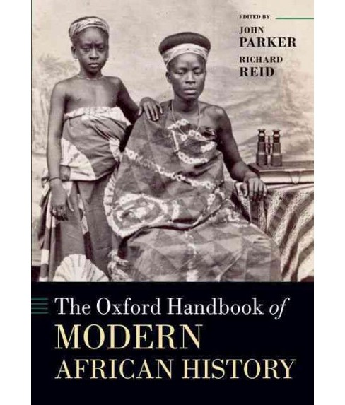 Oxford Handbook of Modern African History (Reprint) (Paperback) - image 1 of 1