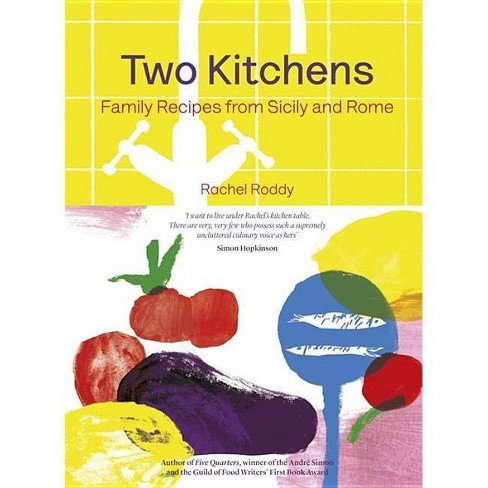 Two Kitchens - by  Rachel Roddy (Hardcover) - image 1 of 1