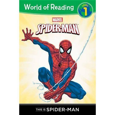 This Is the Amazing Spider-Man Level 1 Reader   (Paperback) by Disney Book Group & Thomas Macri