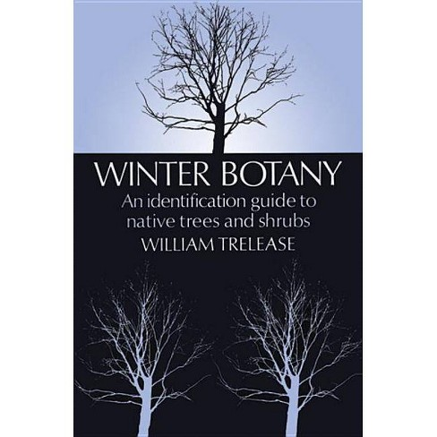 Winter Botany - by  William Trelease (Paperback) - image 1 of 1