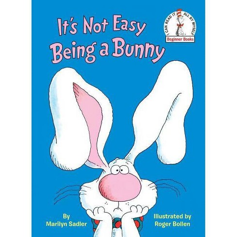 It's Not Easy Being a Bunny (Hardcover) (Marilyn Sadler) - image 1 of 1
