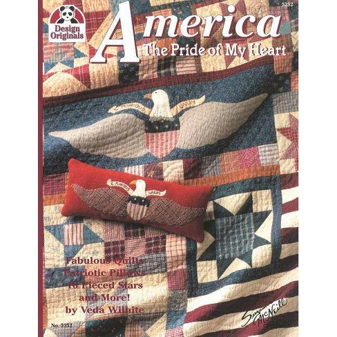 America: The Pride of My Heart - (Design Originals) by  Veda Wilhite (Paperback) - image 1 of 1