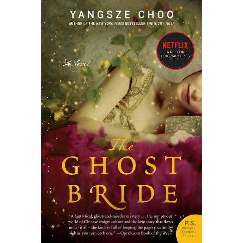 The Ghost Bride - (P.S.) by  Yangsze Choo (Paperback) - image 1 of 1