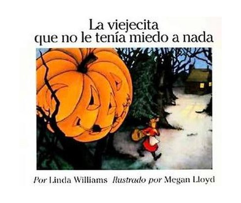 La Viejecita Que No Le Tenia Miedo a Nada / Little Old Lady Who Was Not Afraid of Anything (Paperback) - image 1 of 1