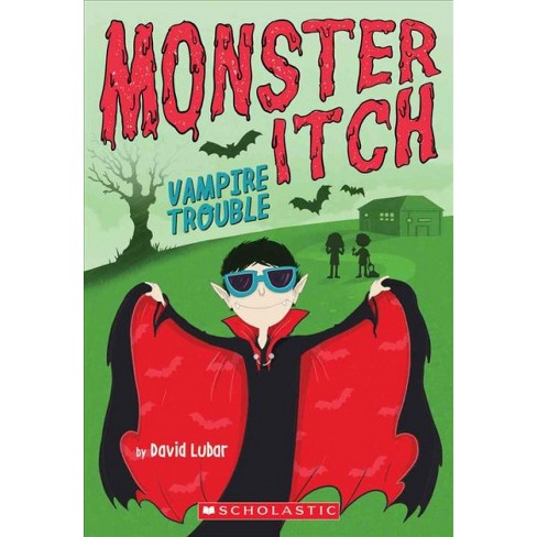 Vampire Trouble (Monster Itch #2) - by  David Lubar (Paperback) - image 1 of 1