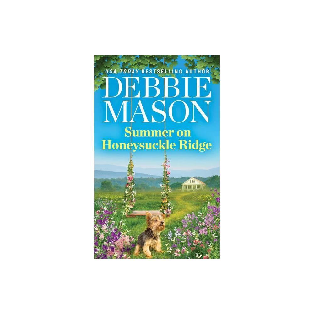 Summer On Honeysuckle Ridge Highland Falls By Debbie Mason Paperback